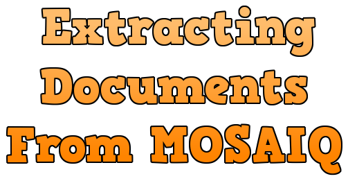 Extracting Documents From MOSAIQ